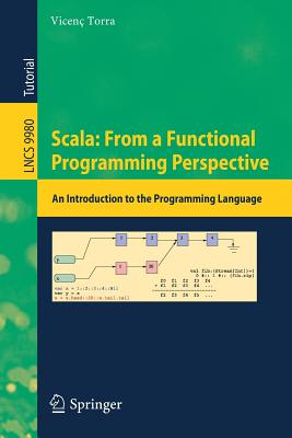 Scala: From a Functional Programming Perspective: An Introduction to the Programming Language - Torra, Vicenc