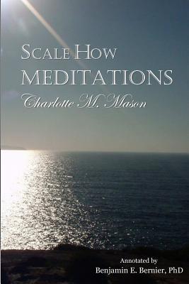 Scale How Meditations - Mason, Charlotte M