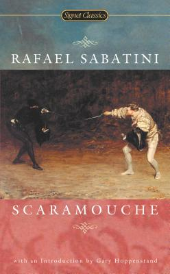 Scaramouche - Sabatini, Rafael, and Hoppenstand, Gary (Introduction by)