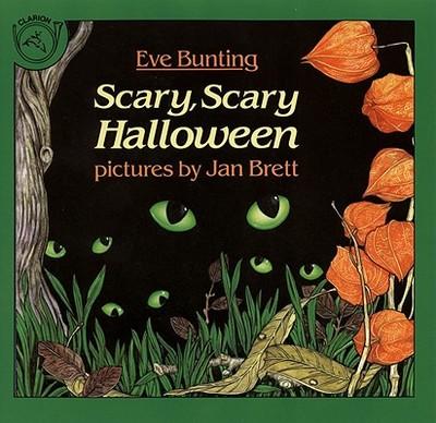 Scary, Scary Halloween - Bunting, Eve, and Brett, Jan (Illustrator)