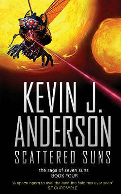 Scattered Suns: Saga Of the Seven Suns #4 - Anderson, Kevin J.
