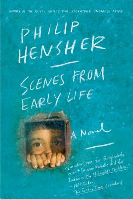 Scenes from Early Life - Hensher, Philip