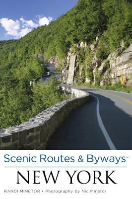 Scenic Routes & Byways New York - Minetor, Randi, and Minetor, Nic (Photographer)