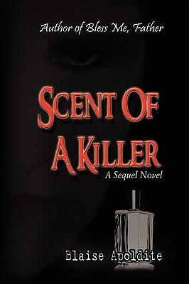 Scent of a Killer - Apoldite, Blaise