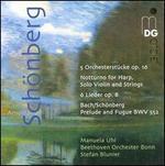 Schönberg: Orchestral Works