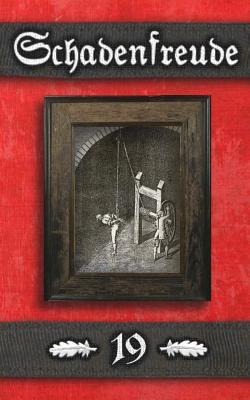 Schadenfreude: (alternate Cover Art Edition) - 19