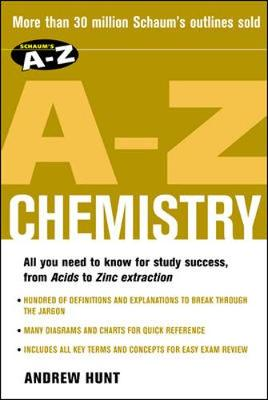 Schaum's A-Z Chemistry - Hunt, Andrew