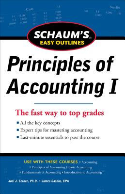 Schaum's Easy Outlines Principles of Accounting - Lerner, Joel J, PH.D., and Cashin, James A, and Fulks, Daniel L (Editor)