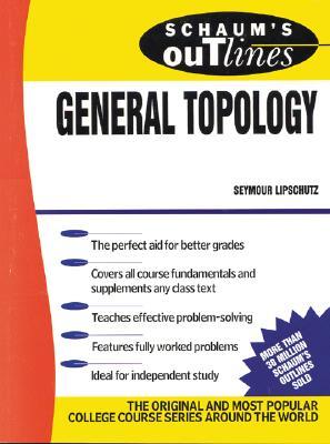 Schaum's Outline of General Topology - Lipschutz, Seymour