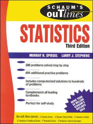 Schaum's Outline of Statistics - Stephens, Larry, Dr., PH.D., and Schaum, and Spiegel, Murray R