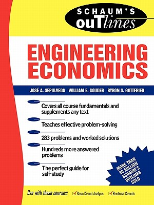 Schaum's Outline of Theory and Problems of Engineering Economics - Sepulveda, Jose A, and Souder, William E, and Gottfried, Byron