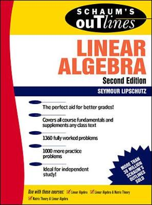 Schaum's Outline of Theory and Problems of Linear Algebra - Lipschutz, Seymour, Ph.D.