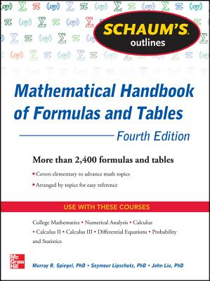 Schaum's Outlines: Mathematical Handbook of Formulas and Tables - Spiegel, Murray R