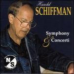Schiffman: Symphony & Concerti
