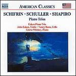 Schifrin, Schuller and Shapiro: Piano Trios