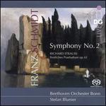 Schmidt: Symphony No. 2; R. Strauss: Festival Prelude, Op. 61
