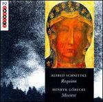 Schnittke: Requiem; G�recki: Miserere