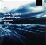 Schnittke, Shostakovich: Works for Cello & Piano