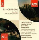 Schoenberg: Gurrelieder; Suite for String Orchestra