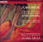 Schoenberg: Piano Concerto; The Chamber Symphonies - Alfred Brendel (piano); SWR Baden-Baden and Freiburg Symphony Orchestra; Michael Gielen (conductor)