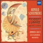 Schoenberg: Pierrot Lunaire; Brettl-Lieder