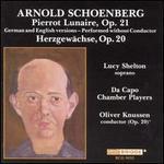 Schoenberg: Pierrot Lunaire, Op. 21; Herzgewächse, Op. 20