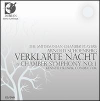 Schoenberg: Verklärte Nacht; Chamber Symphony No. 1 [CD + DVD] - Smithsonian Chamber Players (chamber ensemble); Kenneth Slowik (conductor)