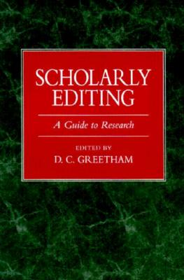 Scholarly Editing - Greetham, D C (Editor)