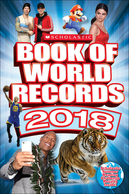 Scholastic Book of World Records 2018 - O'Brien, Cynthia, and Mitchell, Abigail, Dr., and Bright, Michael