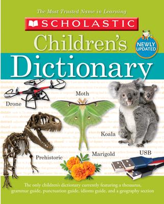 Scholastic Children's Dictionary - Scholastic