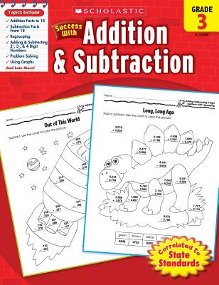 Scholastic Success with Addition & Subtraction, Grade 3 - Randolph, Danette