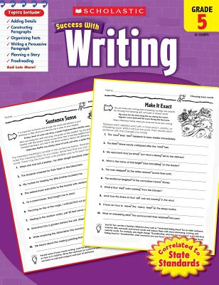 Scholastic Success with Writing: Grade 5 Workbook - Scholastic, and Dooley, Virginia (Editor)