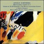 Schonberg: Brettllieder; Lieder, Op. 2; Lieder, Op. 15