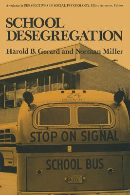 School Desegregation: A Long-Term Study - Gerard, Harold