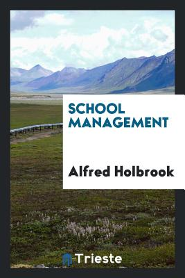 School Management - Holbrook, Alfred