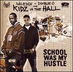 School Was My Hustle