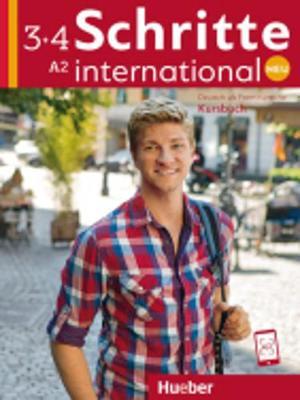 Schritte International Neu - dreibandige Ausgabe: Kursbuch 3 + 4 (A2) - Hilpert, Silke, and Niebisch, Daniela, and Penning-Hiemstra, Sylvette