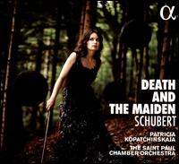 Schubert: Death and the Maiden - Saint Paul Chamber Orchestra; Patricia Kopatchinskaja (conductor)