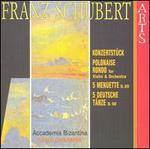 Schubert: Konzertstück: Polonaise; Rondo; etc.