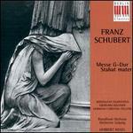 Schubert: Mass D167/Stabat mater D383