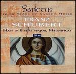 Schubert: Mass in B flat major; Magnificat