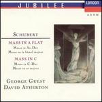 Schubert: Masses in A flat & C