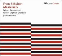Schubert: Messe in G - Adrian Erod (bass); Alexander Kaimbacher (tenor); Anton Scharinger (bass); Barbara Holzl (alto); Edith Lienbacher (soprano);...