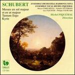 Schubert: Messes en sol majeur et en ut majeur; Tantum Ergo; Kyrie