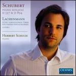Schubert: Piano Sonatas; Helmut Lachenmann: Guero; 5 Variations on a theme of Schubert