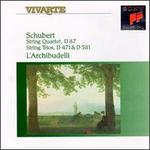 Schubert: String Quartet, D 87; String Trios, D 471 & 581