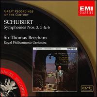 Schubert: Symphonies 3, 5, 6 - Royal Philharmonic Orchestra; Thomas Beecham (conductor)