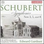 Schubert: Symphonies, Vol. 1 - Nos. 3, 5, and 8