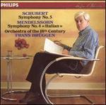 Schubert: Symphony No. 5; Mendelssohn: Symphony No. 4