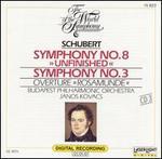 """Schubert: Symphony No. 8 """"Unfinished""""; Symphony No. 3; Rosamunde Overture"""